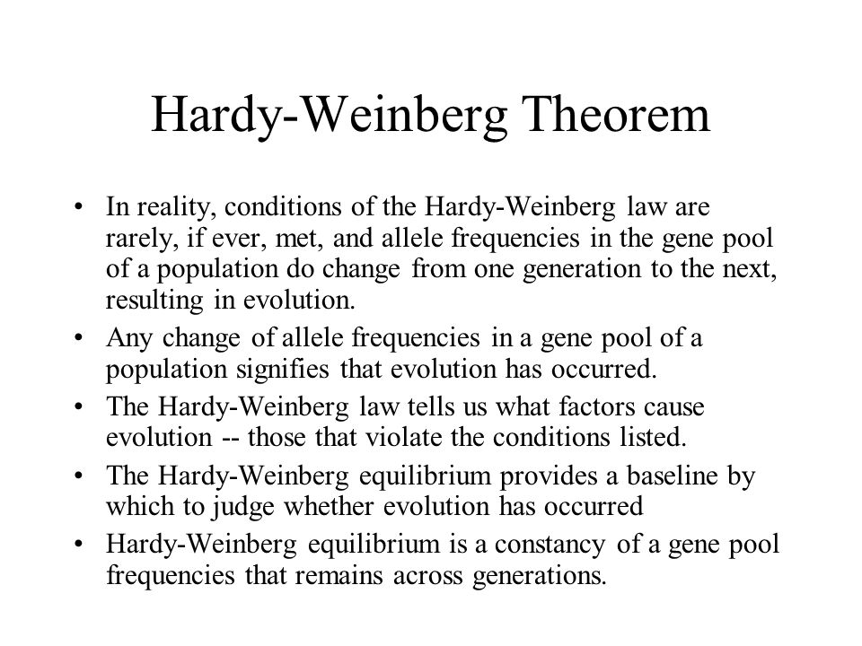 the hardy weinberg theorem in genetics biology essay Attempt 12th class biology  attempt 12th class biology chapter 10 evolution short questions answer  6what was the statement or theorem of hardy-weinberg.