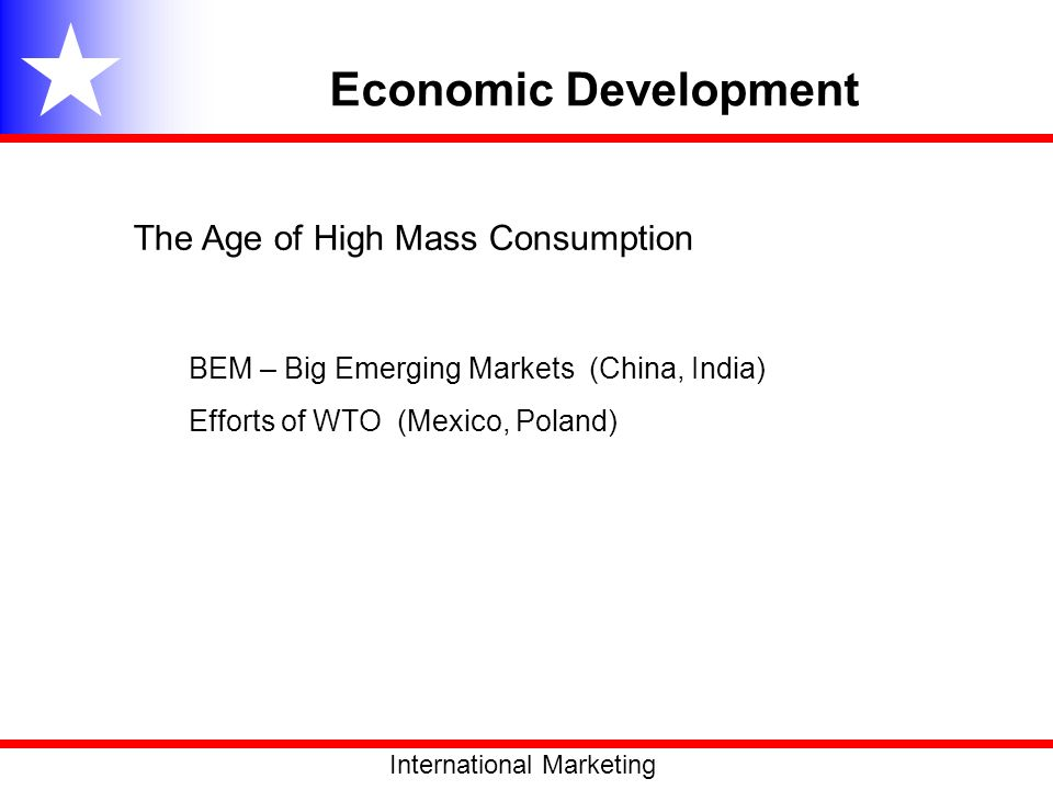 Economic Development The Age of High Mass Consumption