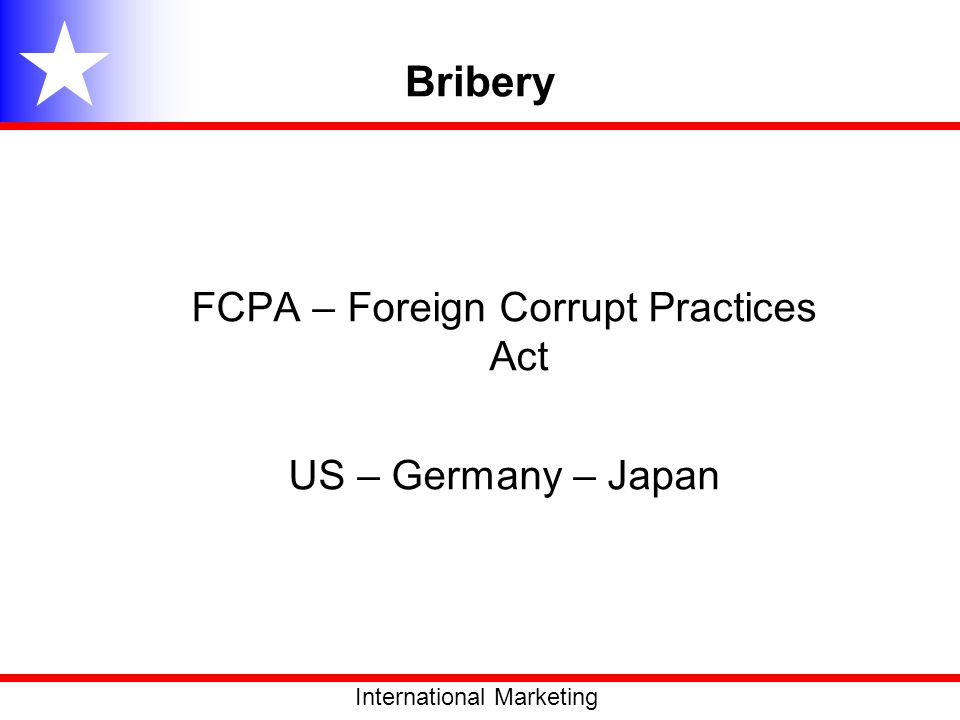 FCPA – Foreign Corrupt Practices Act