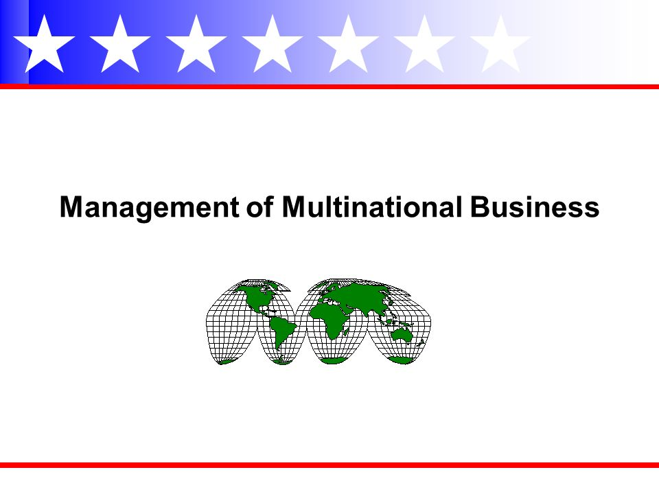 Management of Multinational Business