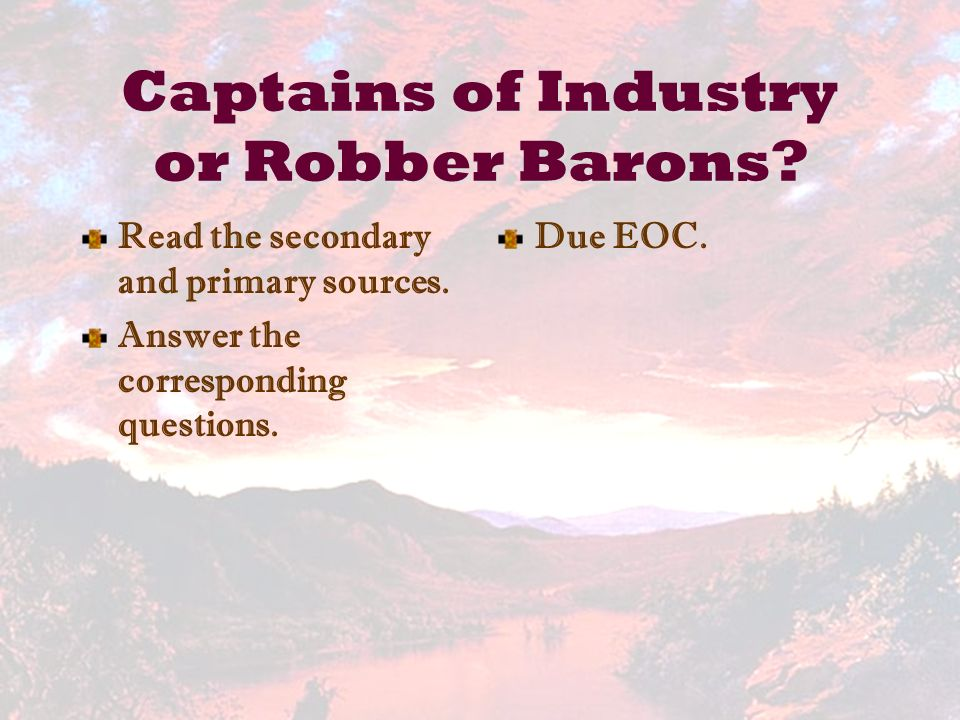 captian of industry or robber barons Learn the meaning and the history of the term robber baron and how the men it described in the late 19th century got their name.