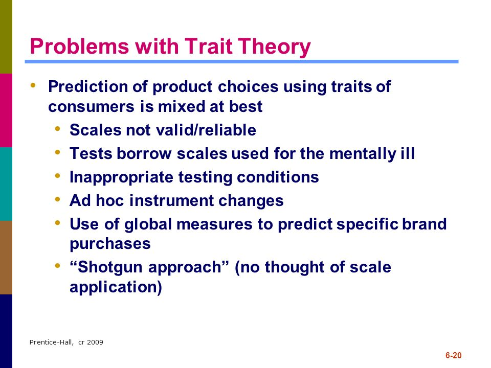 Problems with Trait Theory