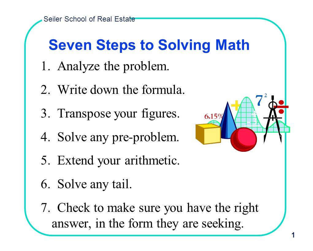 Seven Steps to Solving Math - ppt video online download