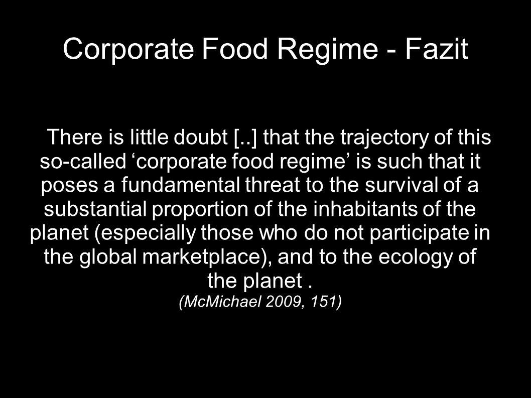Corporate Food Regime - Fazit