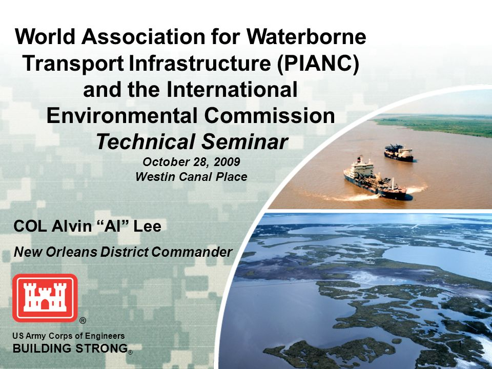 World Association for Waterborne Transport Infrastructure (PIANC) and the International Environmental Commission