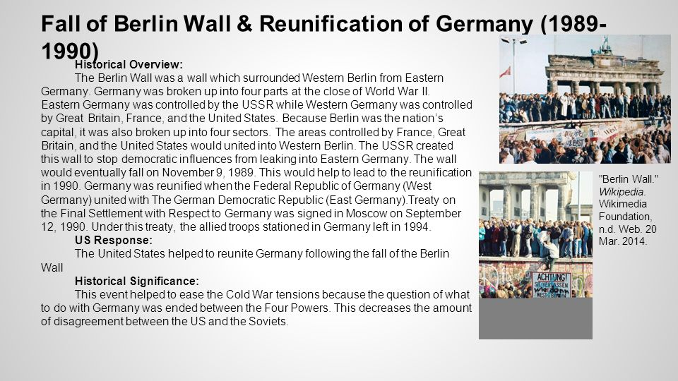 the significance of the fall of the berlin wall Fall of the berlin wall the berlin wall and the iron curtain seemed to be  permanent fixtures of the political landscape of europe after 1961.