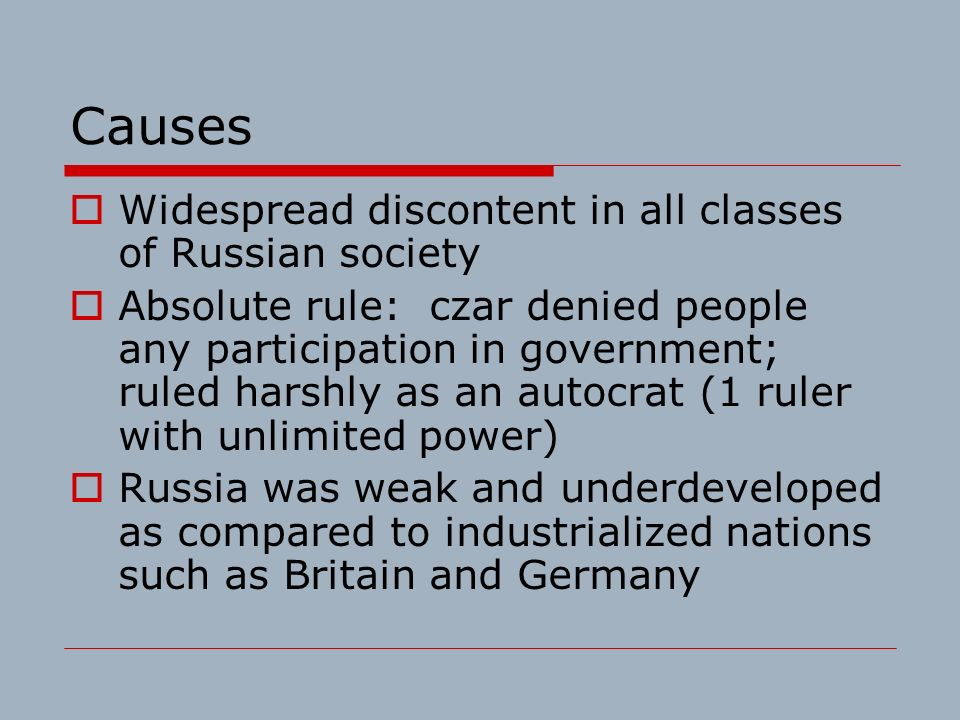 russian revolution causes Revolution in russia/soviet russia before world war ii causes of the russian revolution: long -term causes included: unwillingness of the autocracy to grant political reforms--all political opposition is therefore revolutionary.