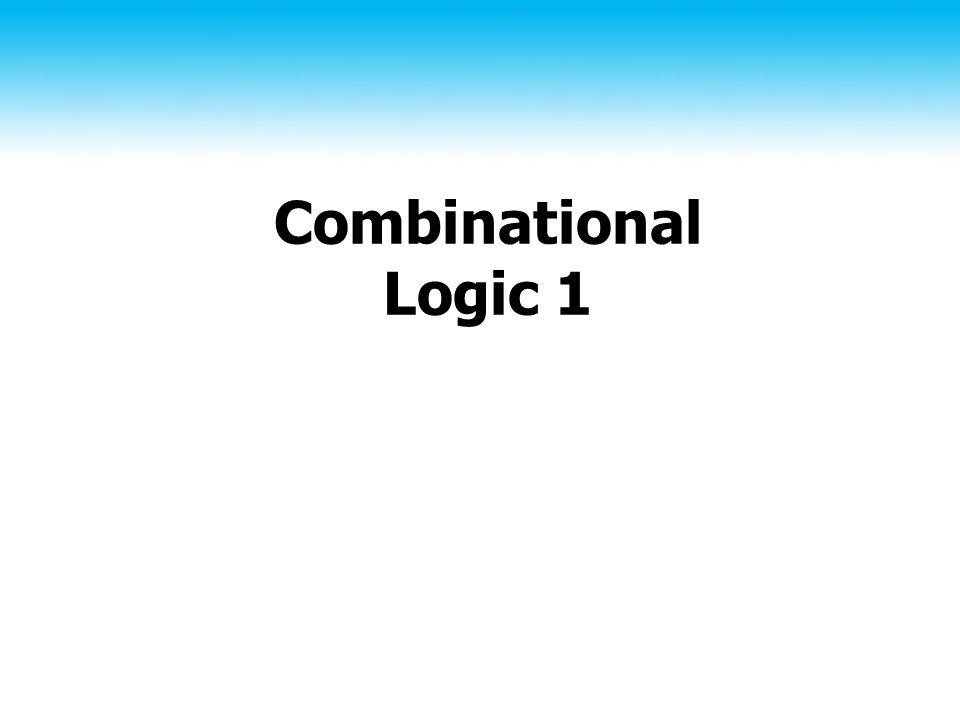 Combinational Logic 1