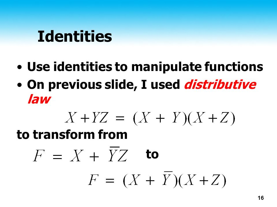 Identities Use identities to manipulate functions