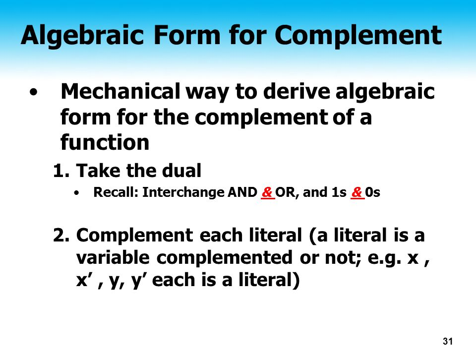 Algebraic Form for Complement
