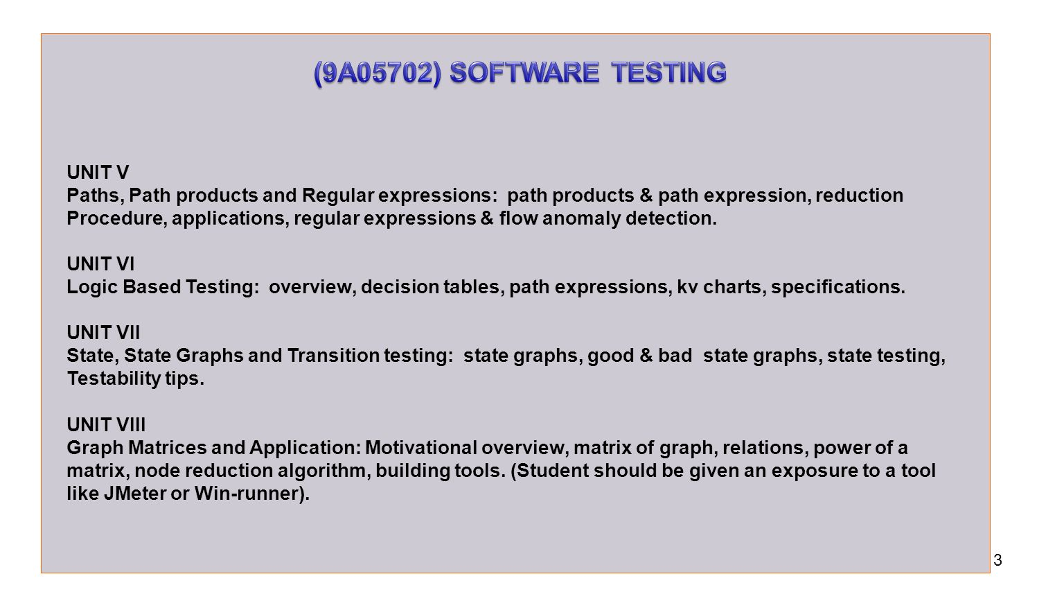 Software testing techniques computer science and engineering ppt 9a05702 software testing unit v nvjuhfo Image collections