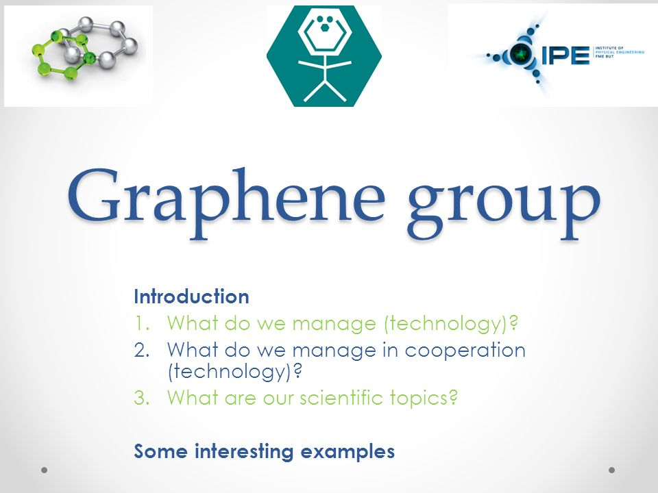 graphene group introduction what do we manage technology ppt  1 graphene