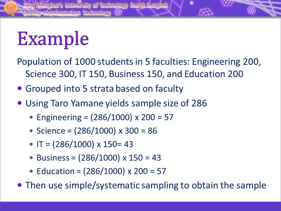 Example Population of 1000 students in 5 faculties: Engineering 200, Science 300, IT 150, Business 150, and Education 200.