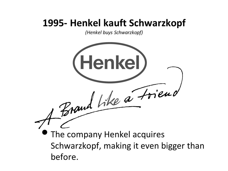1995- Henkel kauft Schwarzkopf (Henkel buys Schwarzkopf)