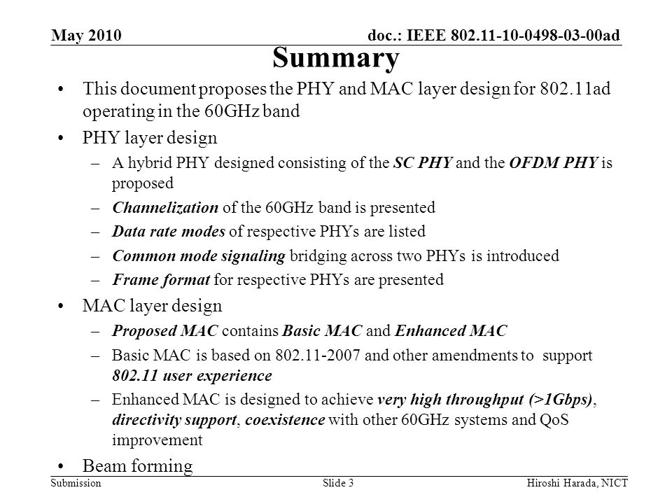 May 2010 Summary. This document proposes the PHY and MAC layer design for 802.11ad operating in the 60GHz band.