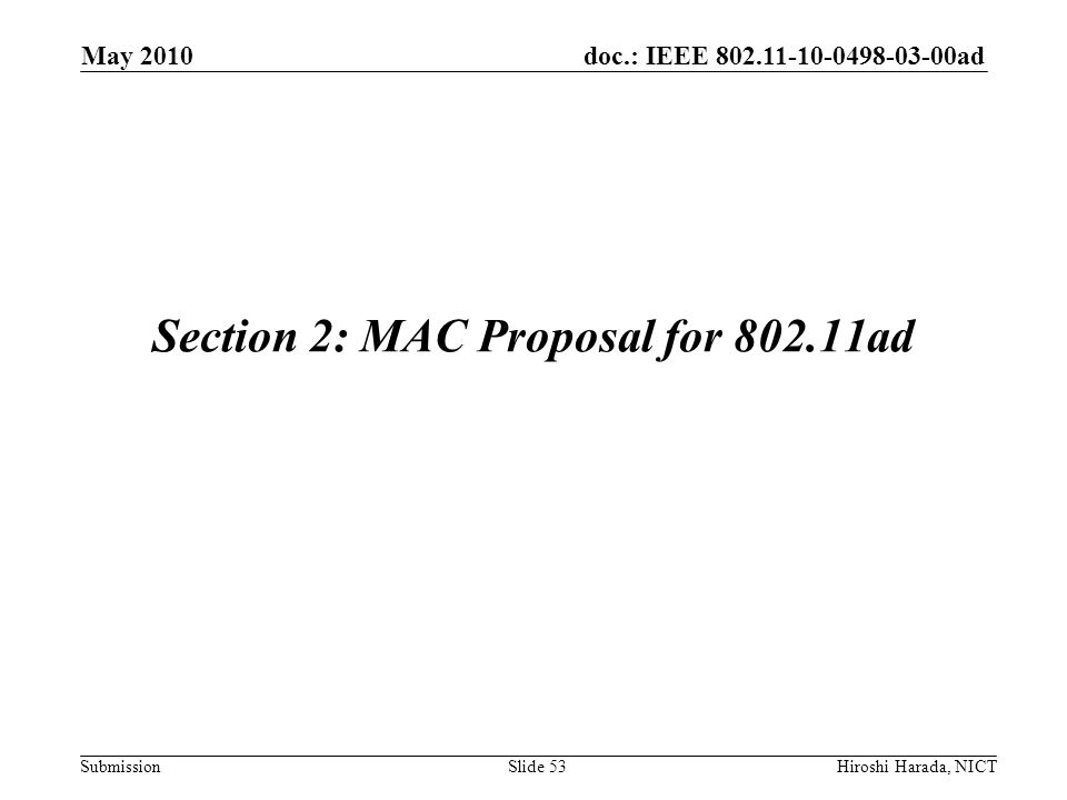 Section 2: MAC Proposal for 802.11ad
