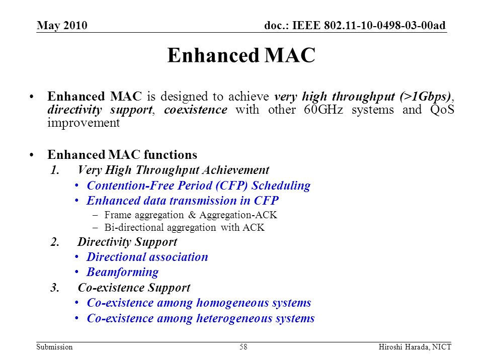 May 2010 Enhanced MAC.