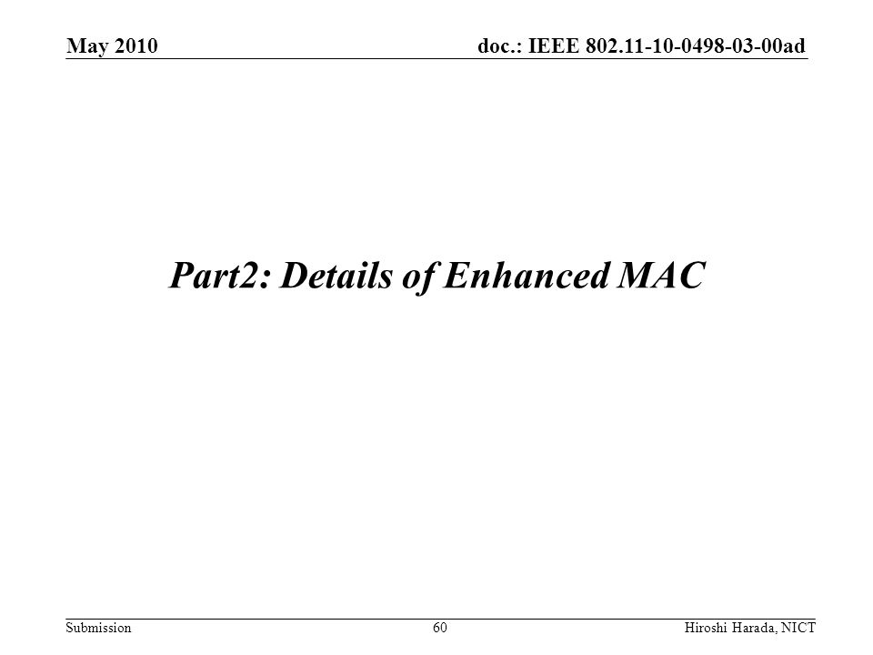 Part2: Details of Enhanced MAC