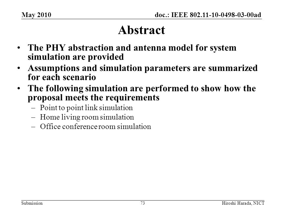 May 2010 Abstract. The PHY abstraction and antenna model for system simulation are provided.