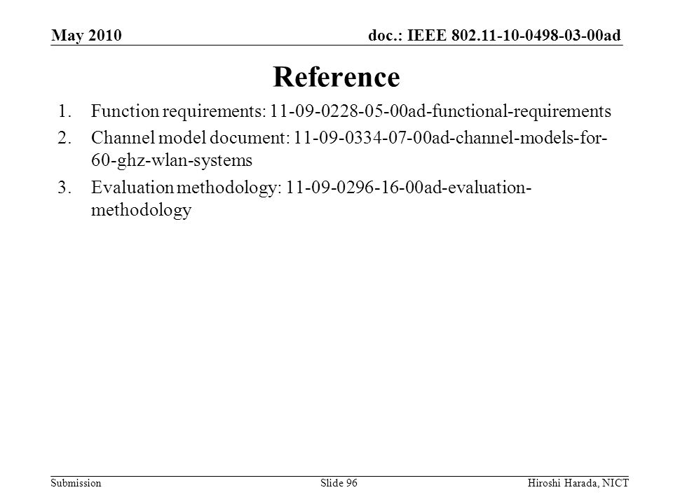 May 2010 Reference. Function requirements: 11-09-0228-05-00ad-functional-requirements.