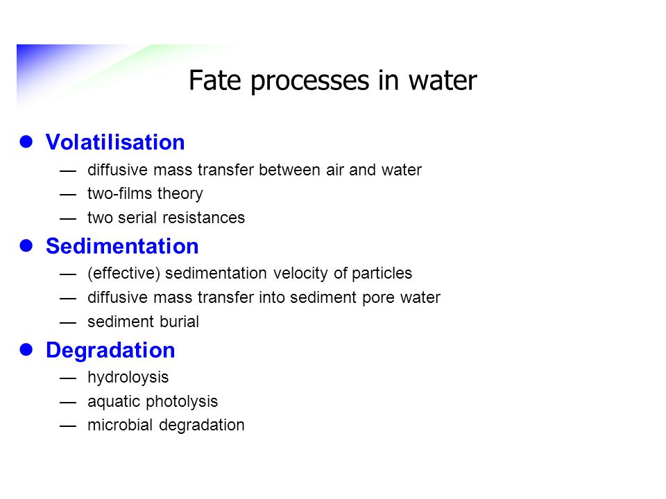 Fate processes in water