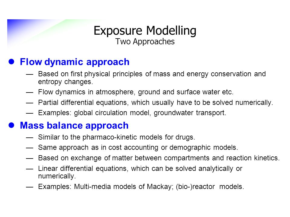 Exposure Modelling Two Approaches