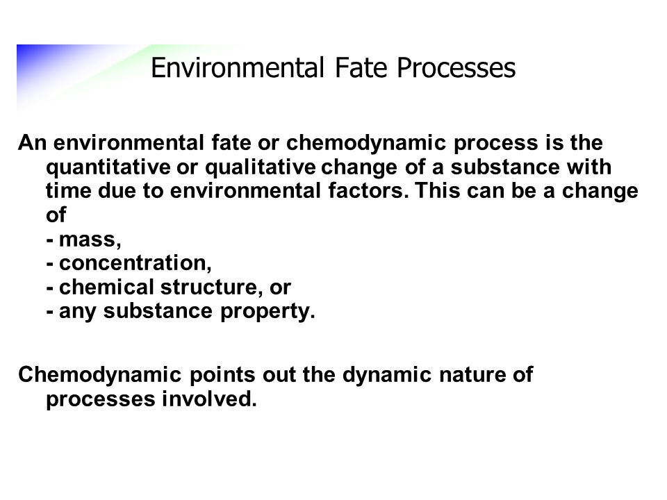 Environmental Fate Processes