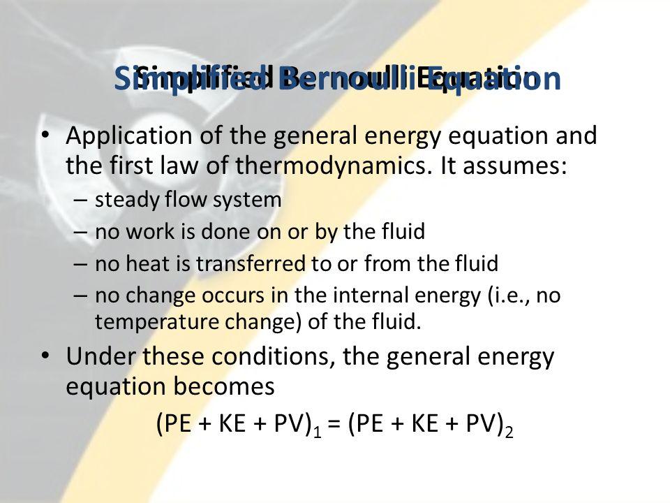 simplified bernoulli equation. 3 simplified bernoulli equation o
