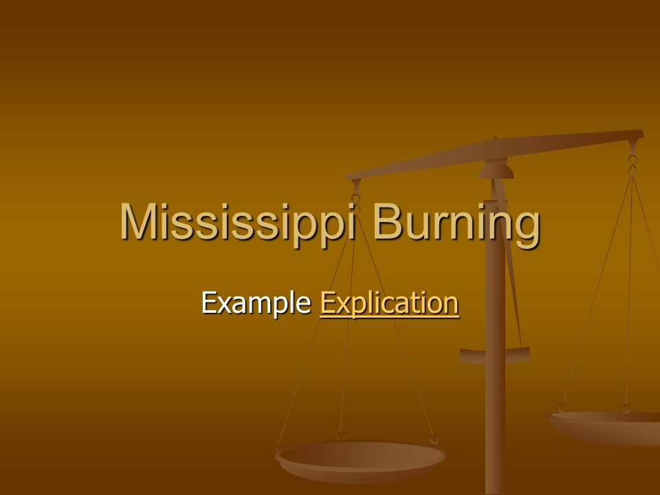 mississippi burning example explication ppt video online  1 mississippi burning example explication