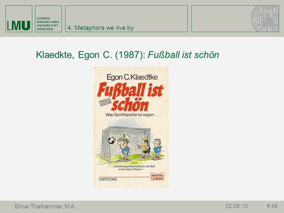 Klaedkte, Egon C. (1987): Fußball ist schön