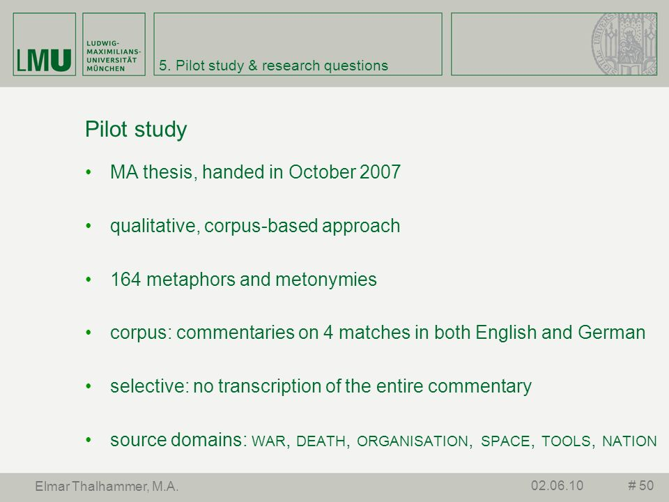 5. Pilot study & research questions