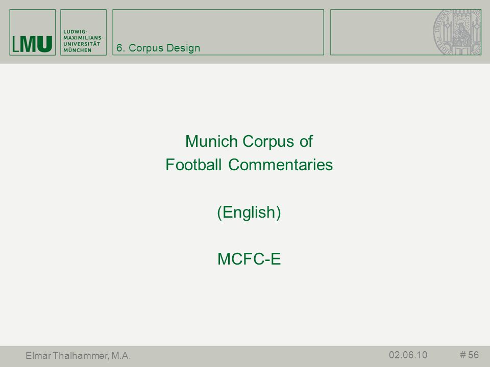 Munich Corpus of Football Commentaries (English) MCFC-E