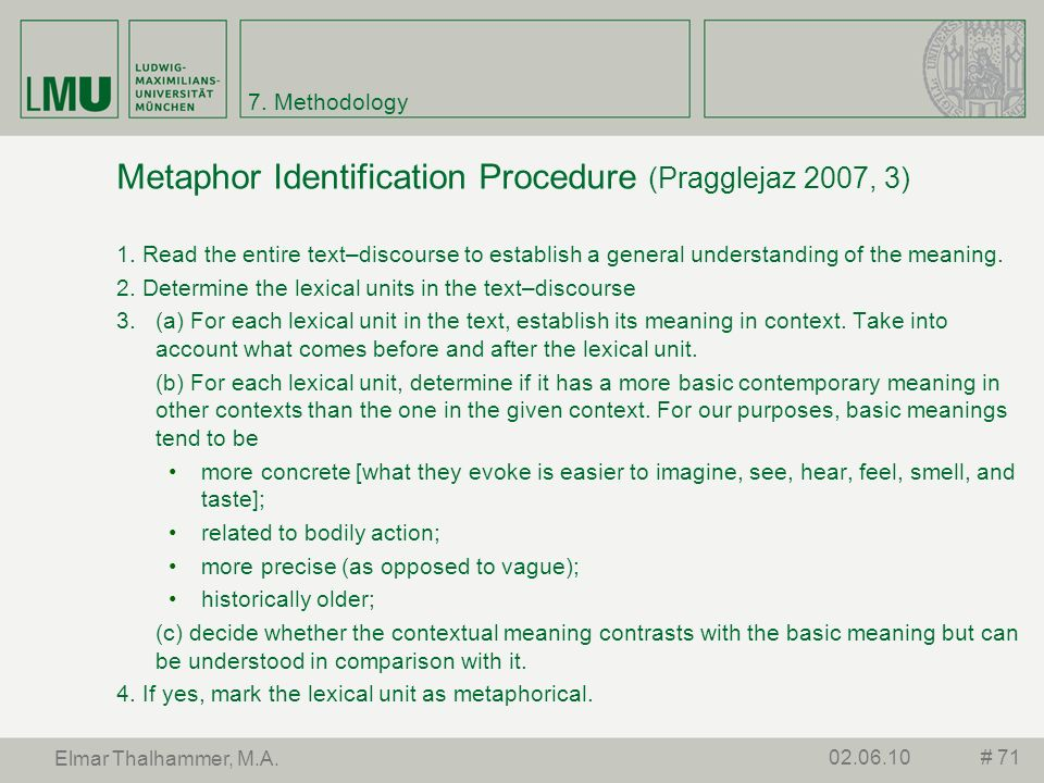 Metaphor Identification Procedure (Pragglejaz 2007, 3)