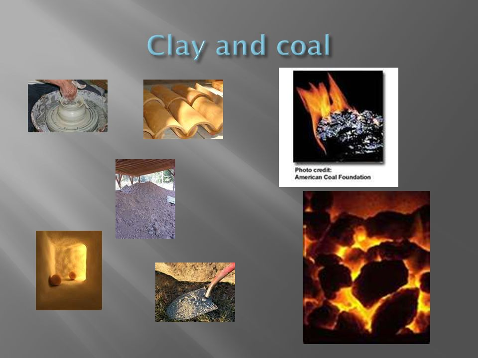 Clay and coal