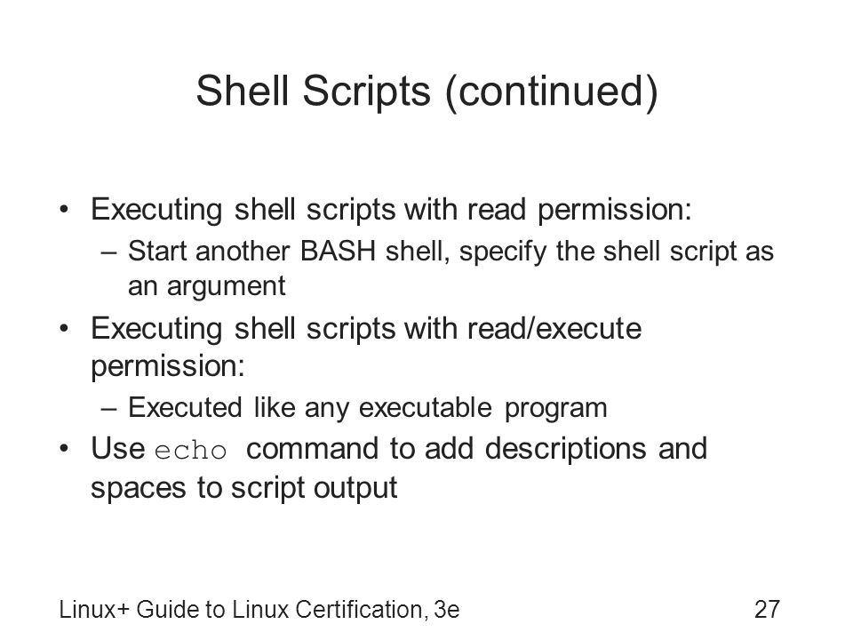 Shell Scripts (continued)