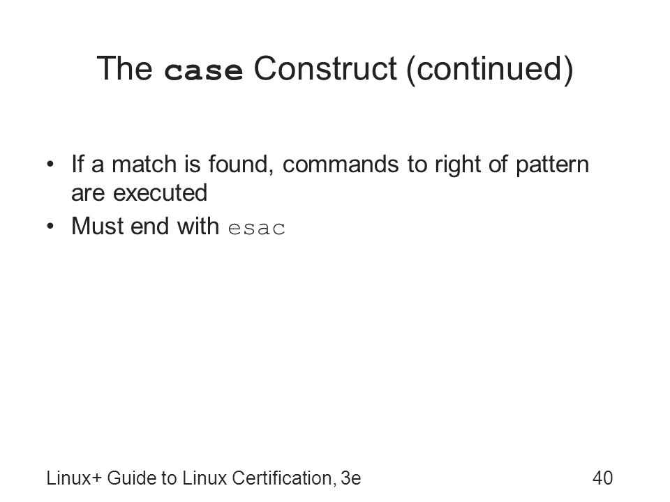The case Construct (continued)