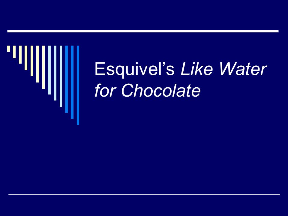 the theme of tradition in de la garza family in like water for chocolate by laura esquivel The theme of feminism is present in ariel dorfman's play, death and the maiden, and laura esquivel's novel, like water for chocolate both works showcase strong female protagonists.