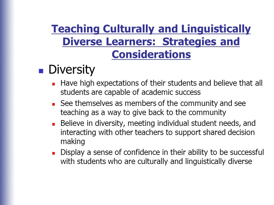 Teaching Culturally and Linguistically Diverse Learners: Strategies and Considerations