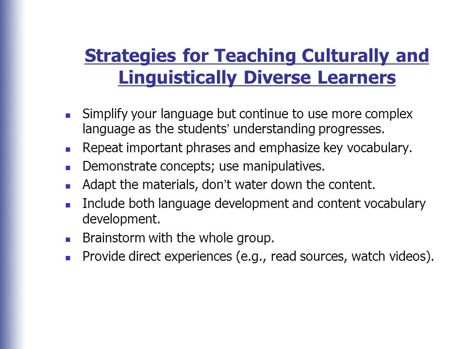 Strategies for Teaching Culturally and Linguistically Diverse Learners