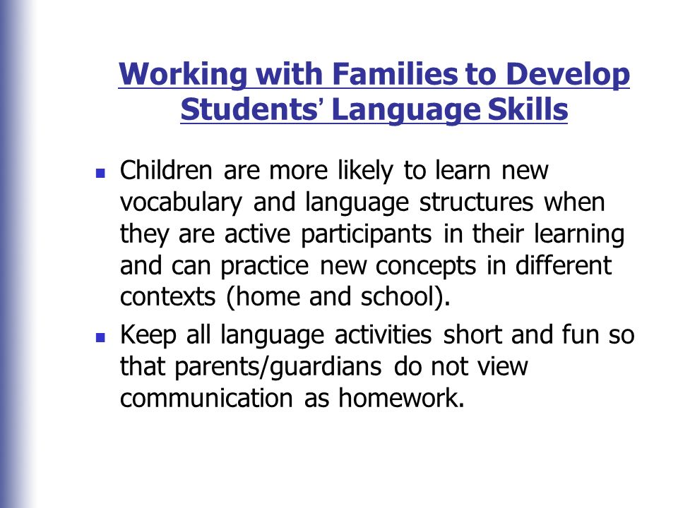 Working with Families to Develop Students' Language Skills