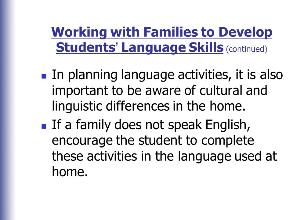 Working with Families to Develop Students' Language Skills (continued)
