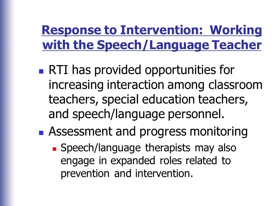Response to Intervention: Working with the Speech/Language Teacher