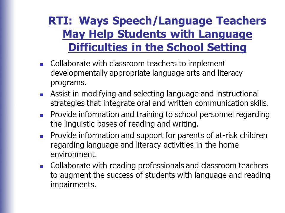RTI: Ways Speech/Language Teachers May Help Students with Language Difficulties in the School Setting