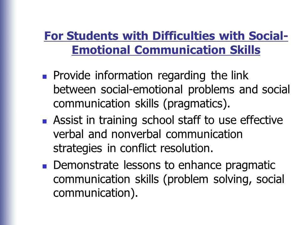 For Students with Difficulties with Social-Emotional Communication Skills