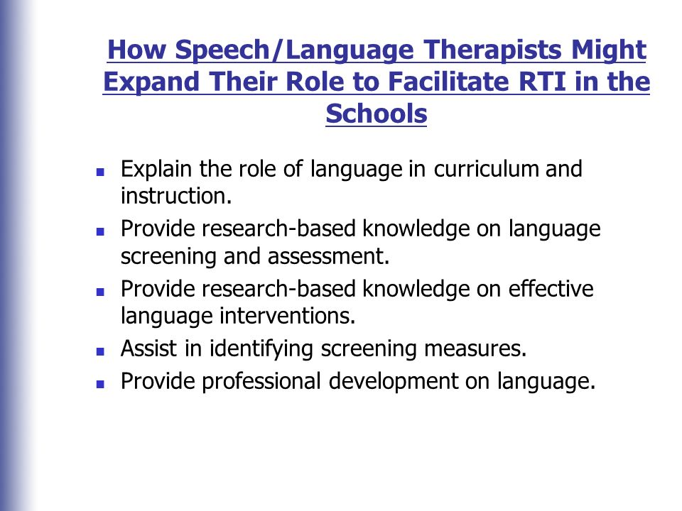 How Speech/Language Therapists Might Expand Their Role to Facilitate RTI in the Schools