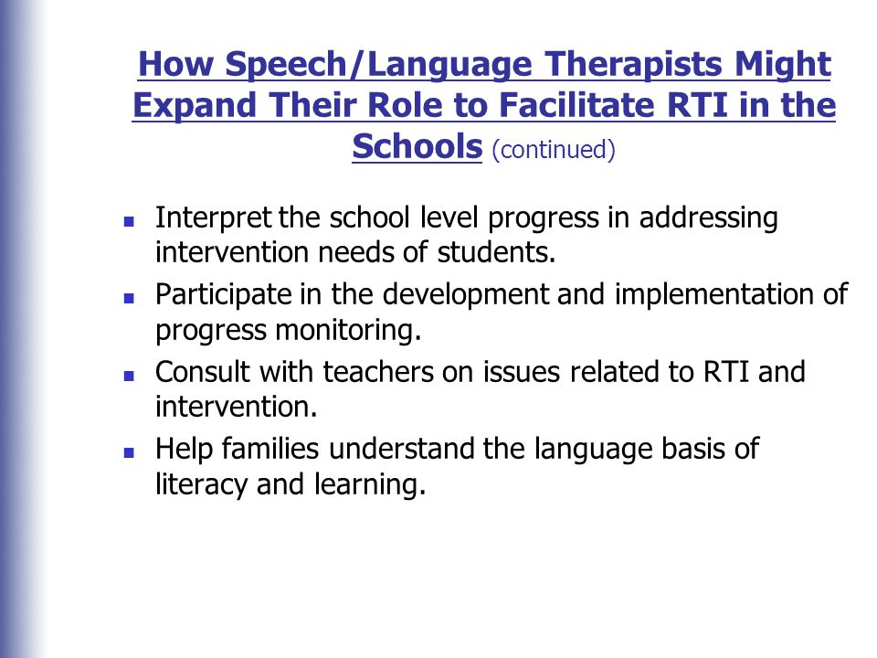 How Speech/Language Therapists Might Expand Their Role to Facilitate RTI in the Schools (continued)