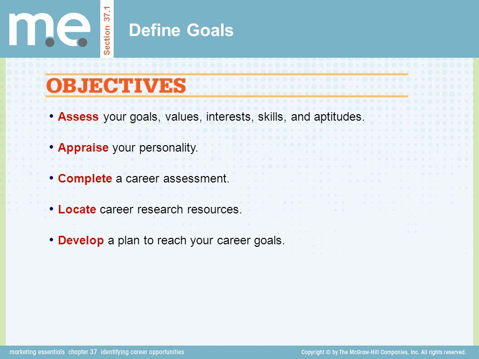 define goals section 371 assess your goals values interests skills and - How To Reach Your Career Goals And Objectives