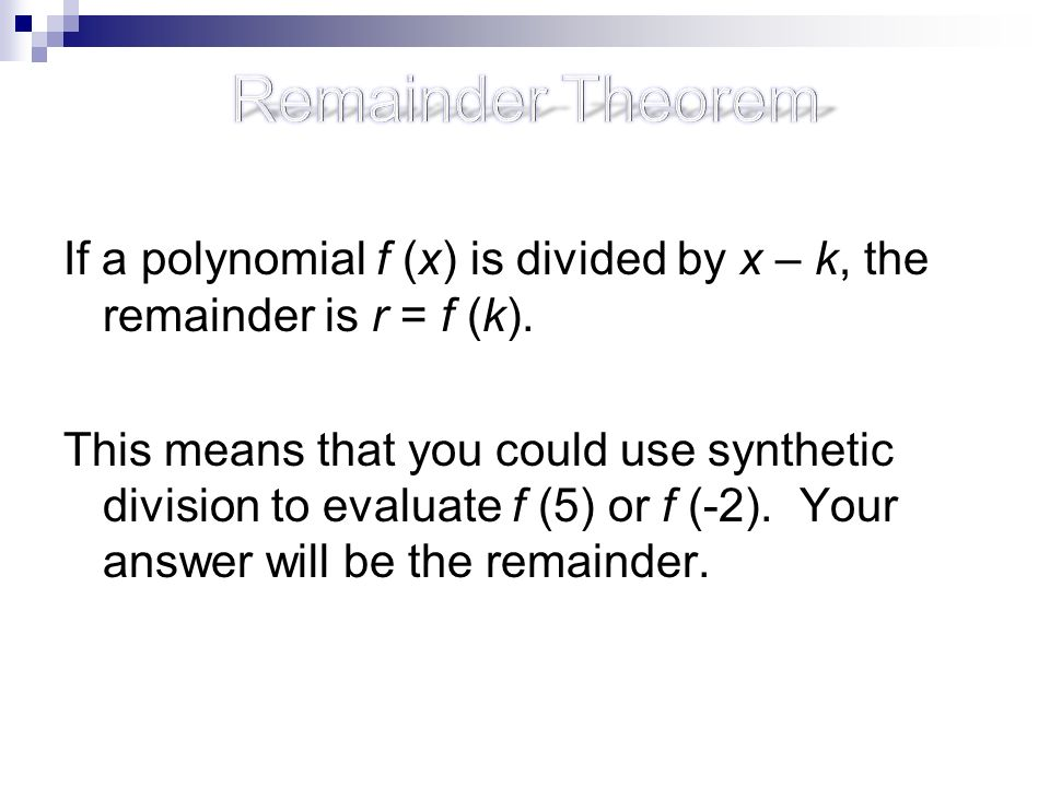 23 Polynomial Division Objectives ppt download – The Remainder Theorem Worksheet
