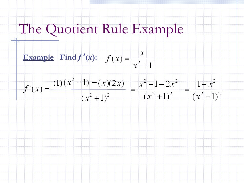 23 the product and quotient rules and higher order
