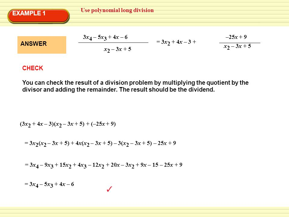Use polynomial long division